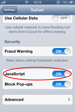 "Turn on ""JavaScript"" option and you have done enable JavaScript in Safari on iOS."